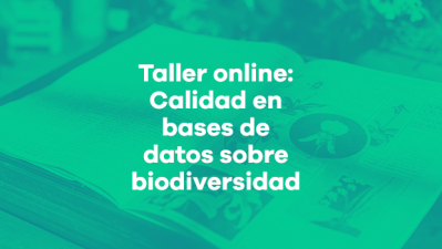 Calidad en bases de datos de biodiversidad