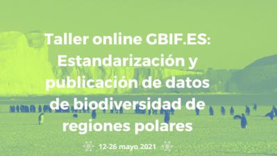 Estandarización y publicación de datos de biodiversidad de regiones polares