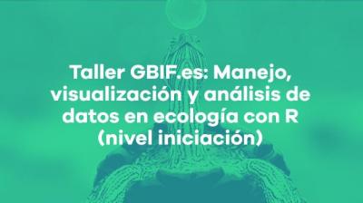 Manejo, visualización y análisis de datos en ecología con R 2019